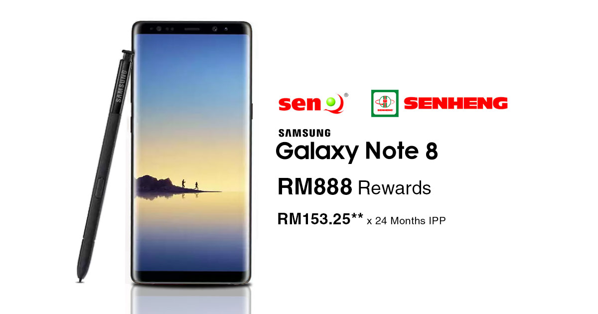 Get RM888 bundle package and instalment plan from Senheng / senQ's Samsung Galaxy Note8 pre-order