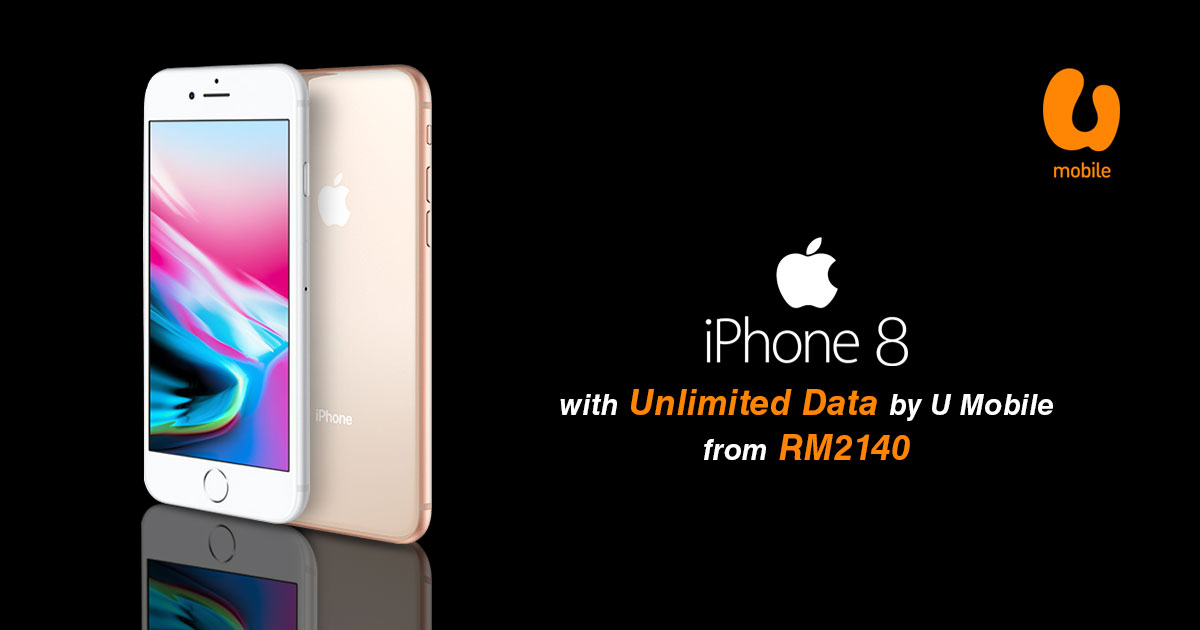 Get Unlimited data with U Mobile iPlan + iPhone 8 | 8 Plus package from RM2140