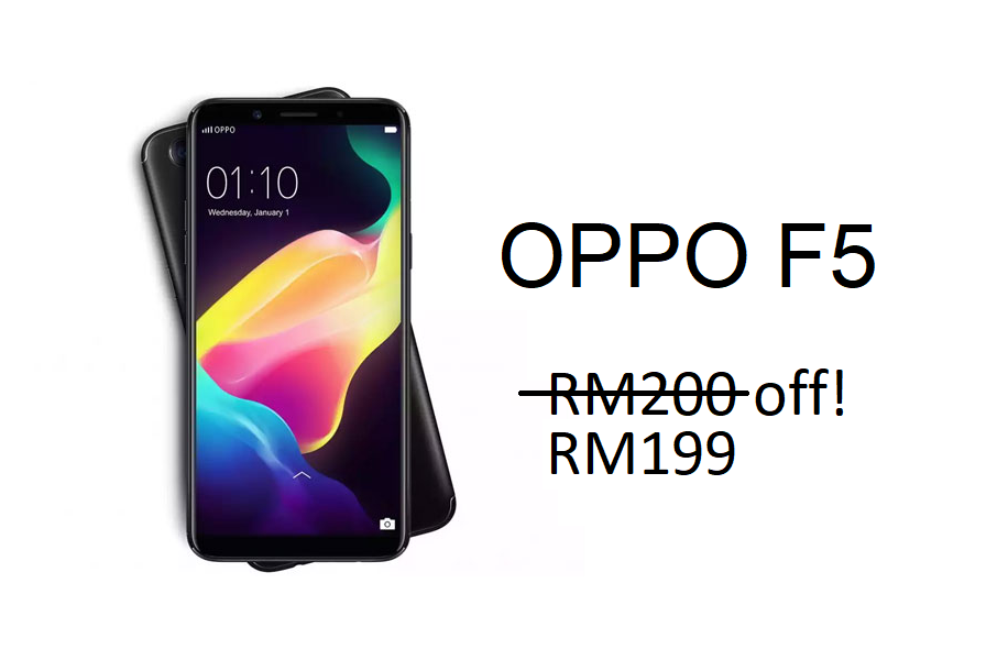 (Update) OPPO F5 now on a RM199 discount until 1 April 2018