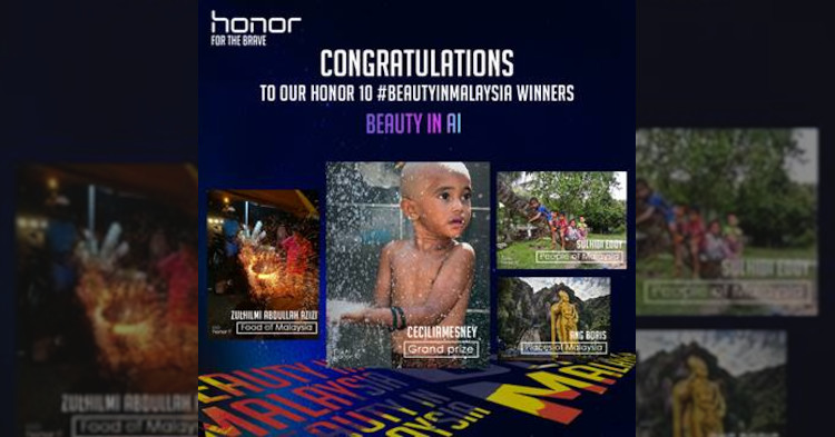 honor's #beautyInMalaysia achieve more than 1000 entries from honor users in Malaysia