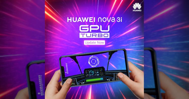 GPU Turbo is now available on the Huawei Nova 3i + Claim