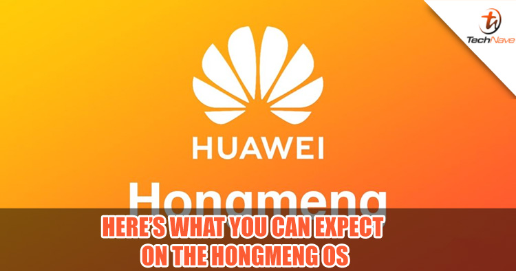 Here's what you can expect on the HongMeng OS | TechNave