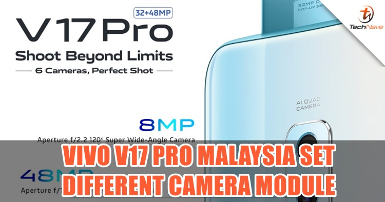 The Vivo V17 Pro Malaysia set will have a different quad rear camera setup