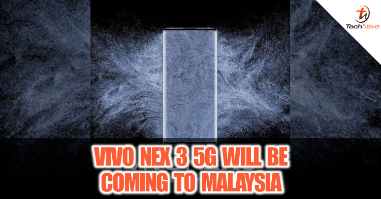 vivo NEX 3 5G has been confirmed to be released in Malaysia