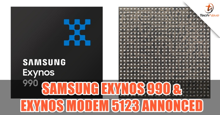 Samsung unveiled Exynos 990 & Exynos Modem 5123 for 5G connectivity in 2020