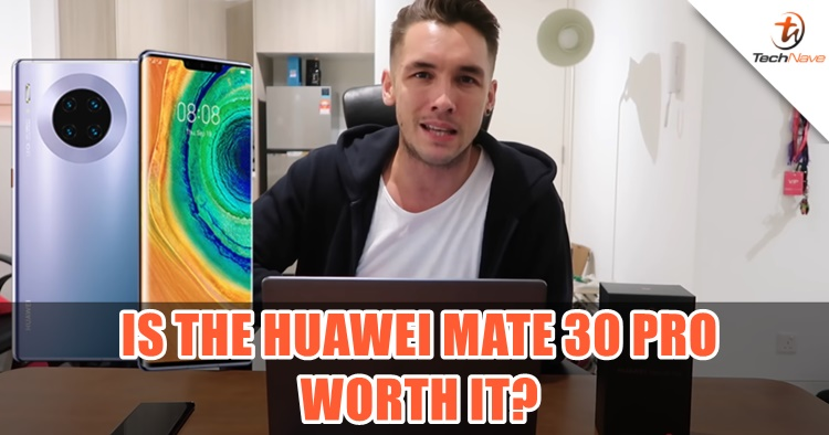 Is the Huawei Mate 30 Pro Worth it? Mark O'Dea shares his thoughts