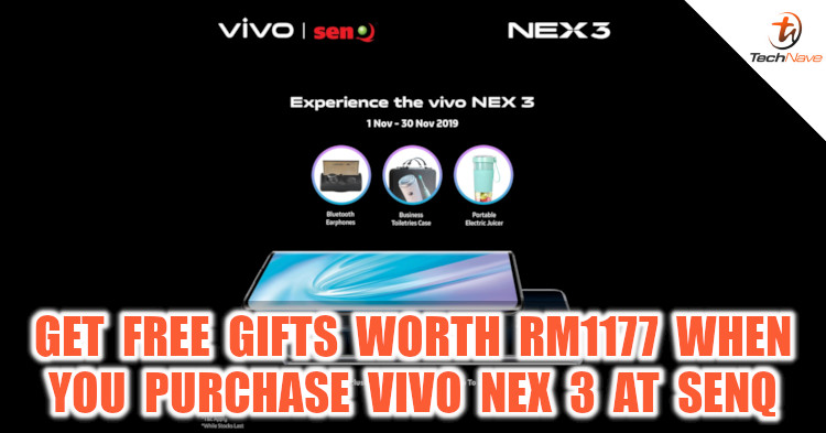 Get the vivo NEX 3 from senQ and get free gifts worth RM1177