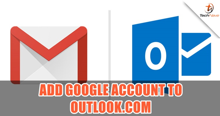 Microsoft now allows you to add your Google Account on Outlook.com