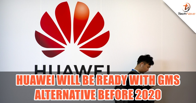 Alternative Google apps and services from Huawei will be ready before 2020