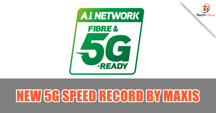 Maxis just did a new 5G record close to 3Gbps in single-user peak speeds