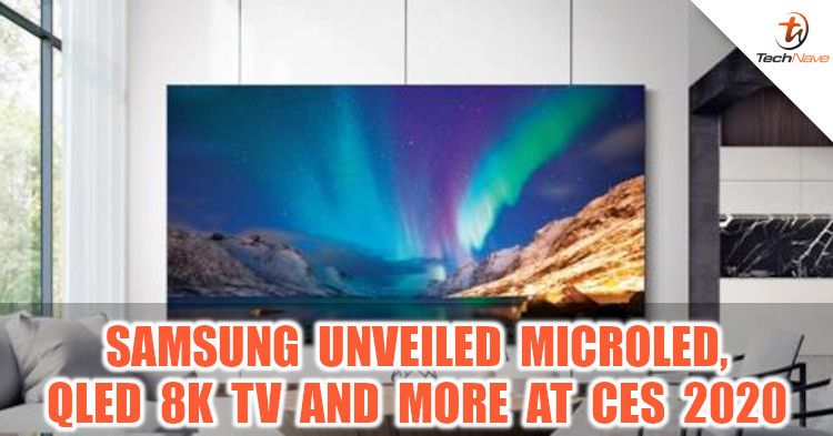 Samsung unveiled the MicroLED, QLED 8K TVs and more at CES 2020