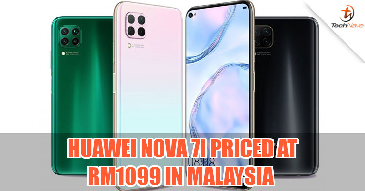 Pre-order for Huawei Nova 7i in Malaysia begins 14 February, officially priced at RM1099