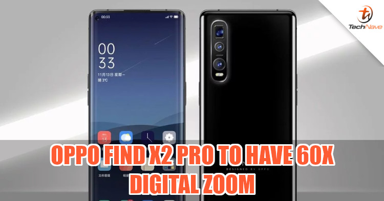 OPPO Find X2 Pro said to have 60x digital zoom for periscope telephoto camera