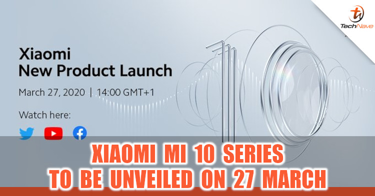 Xiaomi to launch Mi 10 series on March 27, 2020