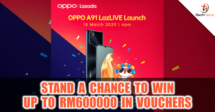 Stand a chance to win RM600000 in prizes during the OPPO A91 and Enco M31 launch