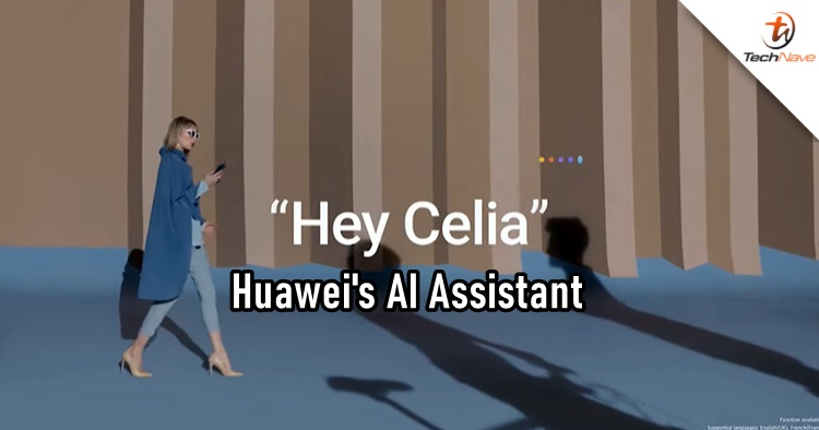 Huawei introduced their own personal AI Assistant, Celia for the global market