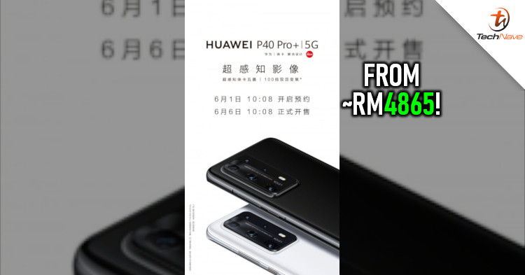 Huawei P40 Pro Plus will finally go on sale from ~RM4865 on 6 June 2020