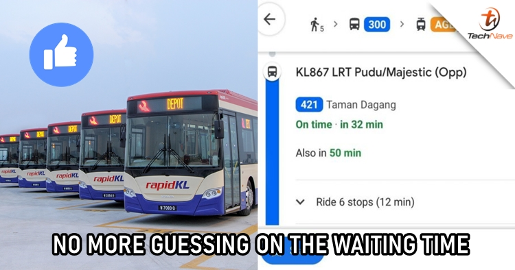 Google Maps will now start to show waiting time of buses in Klang Valley