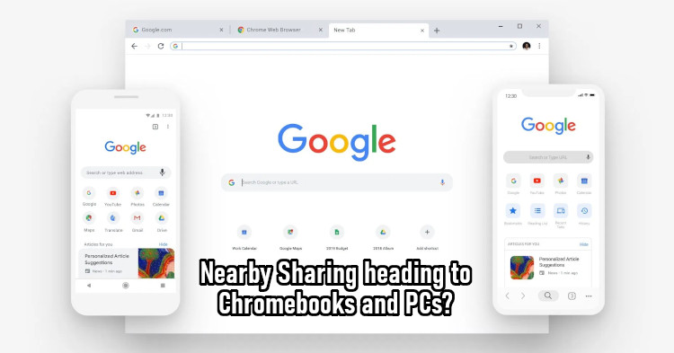 Google planning to add Nearby Sharing to more platforms