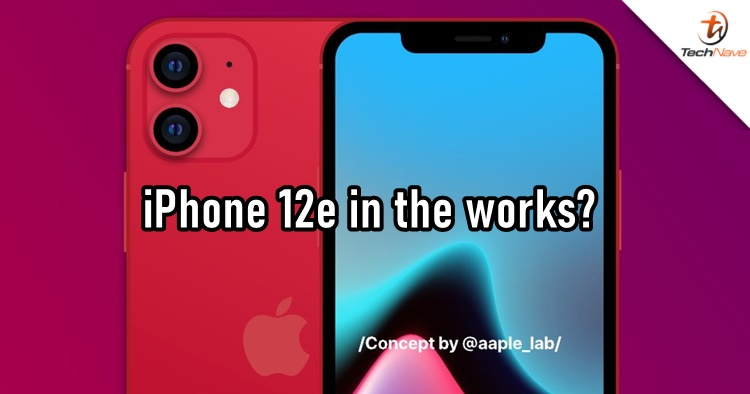 Leaks are claiming an iPhone 12e model is coming in 2021 starting from ~RM2336