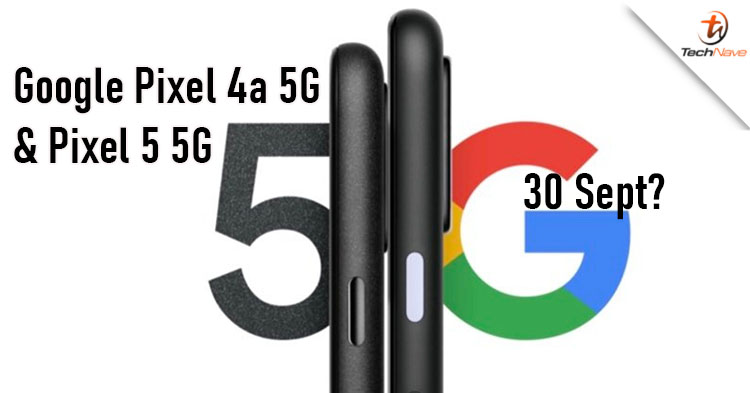 Are the Google Pixel 4a 5G and Pixel 5 5G going to launch on 30 September with 2 colour variants?