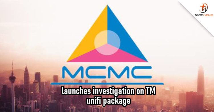 MCMC has launched an investigation on TM's unifi packages