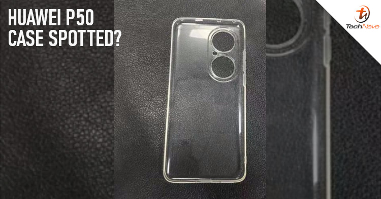 Leaked Huawei P50 casing reconfirms the rear design of the smartphone