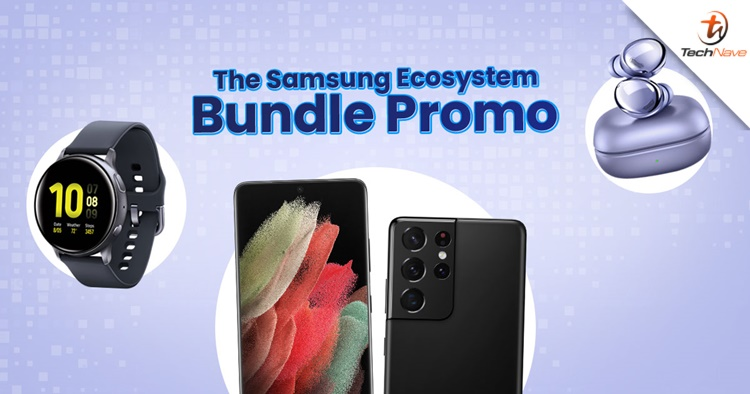 Start your smart lifestyle with the Samsung Ecosystem bundle promo from just RM4599